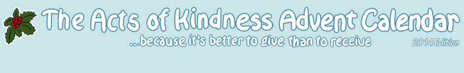 Acts of Kindness Advent Calendar: Because it's better to give than to receive!
