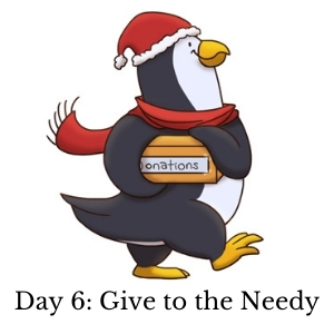 Day 6: Give to the Needy