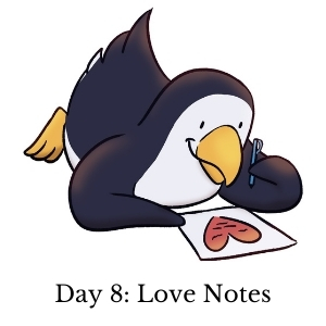 Day 8: Love Notes