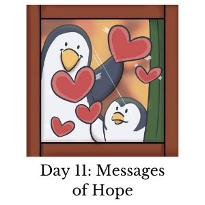 Day 11: Message of Hope