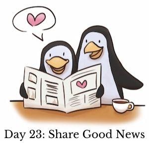 Day 23: Share Good News